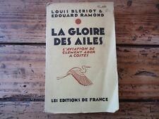 AVIATION LA GLOIRE DES AILES L' AVIATION DE CLEMENT ADER A COSTES  BLERIOT 1927