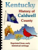 Caldwell County Kentucky 1885 Biographies Genealogy Princeton KY Names
