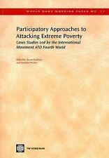 Participatory Approaches to Attacking Extreme Poverty: Cases Studies Led by the