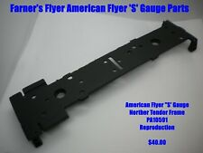 AMERICAN FLYER 'S' GAUGE PARTS  - Northern Tender Frame PA10591  - Repro