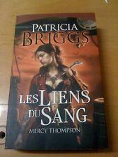 Patricia Briggs - Mercy Thompson, tome 2 : Les Liens du sang