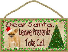 "Dear Santa Leave Presents Take Cat Chihuahua Christmas Dog Sign Plaque 5""x10"""