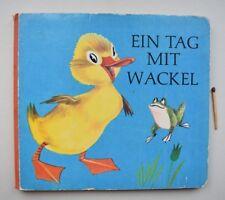SELTEN altes Papp- Bilderbuch Ein Tag mit Wackel Favorit Ente Küken