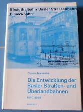 Birsigthalbahn Basler Strassenbahn Birseckbahn   Die Entwicklung der Basler Stra