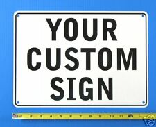 "CUSTOM SIGN 14""X 10"", WITH YOUR MESSAGE, ALUMINIUM"