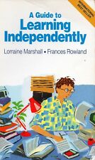 A Guide to Learning Independently - Lorraine Marshall & Frances Rowland P0339