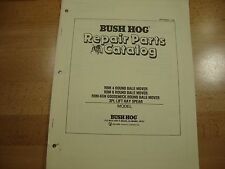 Bush Hog Round Bale Mover Parts Catalog Manual RBM 4 6 RBM-6GN hay spear 1989