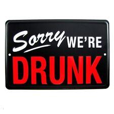 Desculpe O Bêbado engraçado Tin Sinal Fechado Bar/pub/Man Cave/Fraternidade Decoração De Parede