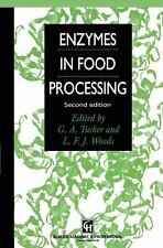 Enzymes in Food Processing by L. F. J. Woods and Gregory A. Tucker (2012,...