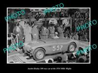 OLD 8x6 HISTORIC PHOTO OF AUSTIN HEALEY 100 RACE CAR MILLE MAGLIA RALLY 1954