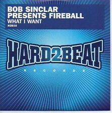 (604B) Bob Sinclair pres Fireball, What I Want - DJ CD