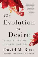 Evolution of Desire : Strategies of Human Mating, Paperback by Buss, David M....