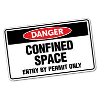 Danger Confined Space Sticker Decal Safety Sign Car Vinyl #6409ST
