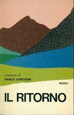 CANCOGNI Manlio (Bologna 1916), Il ritorno