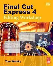 Final Cut Express 4 Editing Workshop, Very Good Condition Book, Wolsky, Tom, ISB
