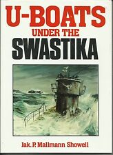 U-Boats Under the Swastika by Jak P. Mallmann Showell