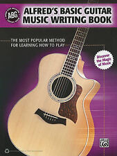 Alfred's Basic Guitar Music Writing Book: The Most Popular Method for Learning H