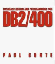 Database Design and Programming for DB2/400 by Paul Conte (1997, Paperback)
