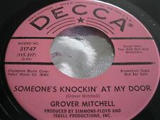 Deep Soul 45 : Grover Mitchell ~ Someone's Knockin At My Door ~ Decca 314 47