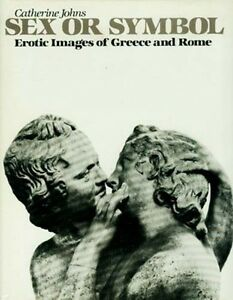 "Erotic Art Images Ancient Greek + Roman ""S.ex or Symbol"" Beasts Evil Eye Phallus"
