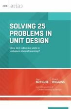 Solving 25 Problems in Unit Design: How do I refine my units to enhance student