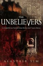 Unbelievers By Alastair Sim