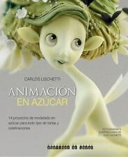 Animacion En Azucar: 14 Proyectos de Modelado En Azucar Para Todo Tipo de Tortas