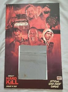 IMPACT Wrestling foam-mounted HARD TO KILL Poster w/ event-used canvas swatch