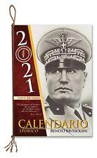 """NUOVO CALENDARIO STORICO MUSSOLINI 2021 """"32 PAGINE"""" IMMAGINI E COMMENTI STORICI"""