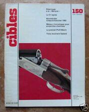 CIBLES - N° 150 - NOUVEAUTES CHAPUIS / GAUCHER 1982