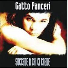 CD GATTO PANCERI SUCCEDE A CHI CI CREDE