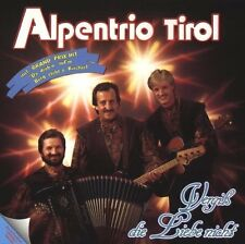Alpentrio Tirol - Vergiss die Liebe Nicht / KOCH RECORDS CD