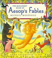 The McElderry Book of Aesop's Fables by Michael Morpurgo; Aesop Aesop