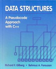 Data Structures : A Pseudocode Approach with C++ by Gilberg, Richard F.