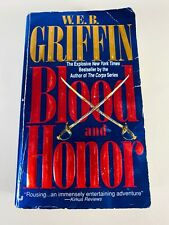 Blood & Honor by W.E.B. Griffin (1996) Novel