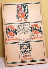 THE KING OF THE GOLDEN RIVER ~ John Ruskin ~ Arthur Rackham ~ 1932 Harrap PB 1st