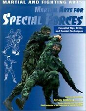 Martial Arts for Special Forces: Essential Tips, Drills, and Combat Te-ExLibrary