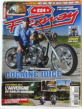 FREEWAY n°224 Dub Performance Cocaïne Juice/ L'auvergne en Harley/ Grèce en CVO