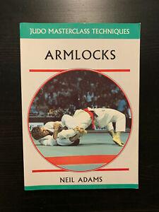 ARMLOCKS By Neil Adams (JUDO MASTERCLASS TECHNIQUES)