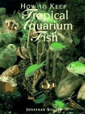 How to Keep Tropical Aquarium Fish-ExLibrary