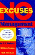 No-Excuses Management:  Proven Systems for Starting Fast, Growing Quickly, and S