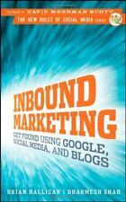 Inbound Marketing: Get Found Using Google, Social Media and Blogs (New Rules S,