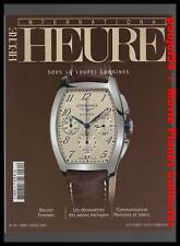 HEURE INTERNATIONAL #64 : Longines, Tag Heur, IWC...