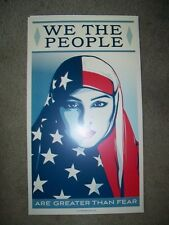 Shepard Fairey    WE THE PEOPLE     Greater Than Fear    PRINT      2017