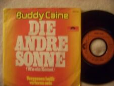 Buddy Caine - Die andre Sonne / Vergessen heißt verloren sein   klasse orig. 45