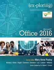 Exploring for Office 2016: Exploring Microsoft Office 2016 Vol. 1 by MaryAnne...