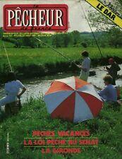 Revue le pêcheur de France No 6 Juillet-Août 1983