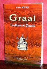 Alain Desgris - Graal - Tradition et Queste
