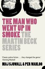 The Man Who Went Up in Smoke (The Martin Beck series, Book 2),Maj Sjöwall,Per W