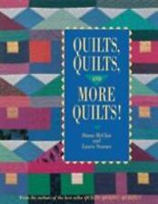 Quilts, Quilts and More Quilts! From the Authors of the Best Seller Quilts! Qui